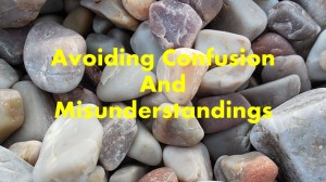 Avoiding confusion and misunderstandings