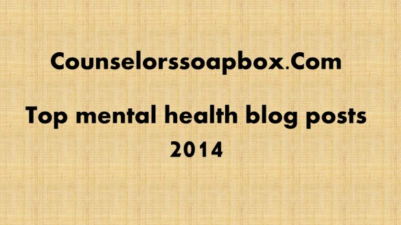 Counselorssoapbox top posts 2014