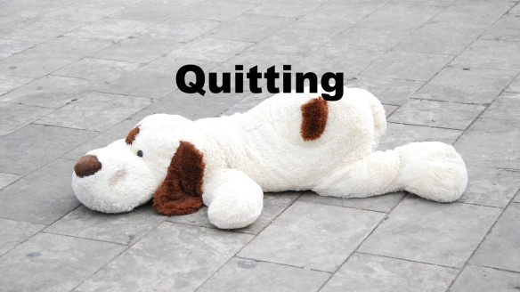 Quitting