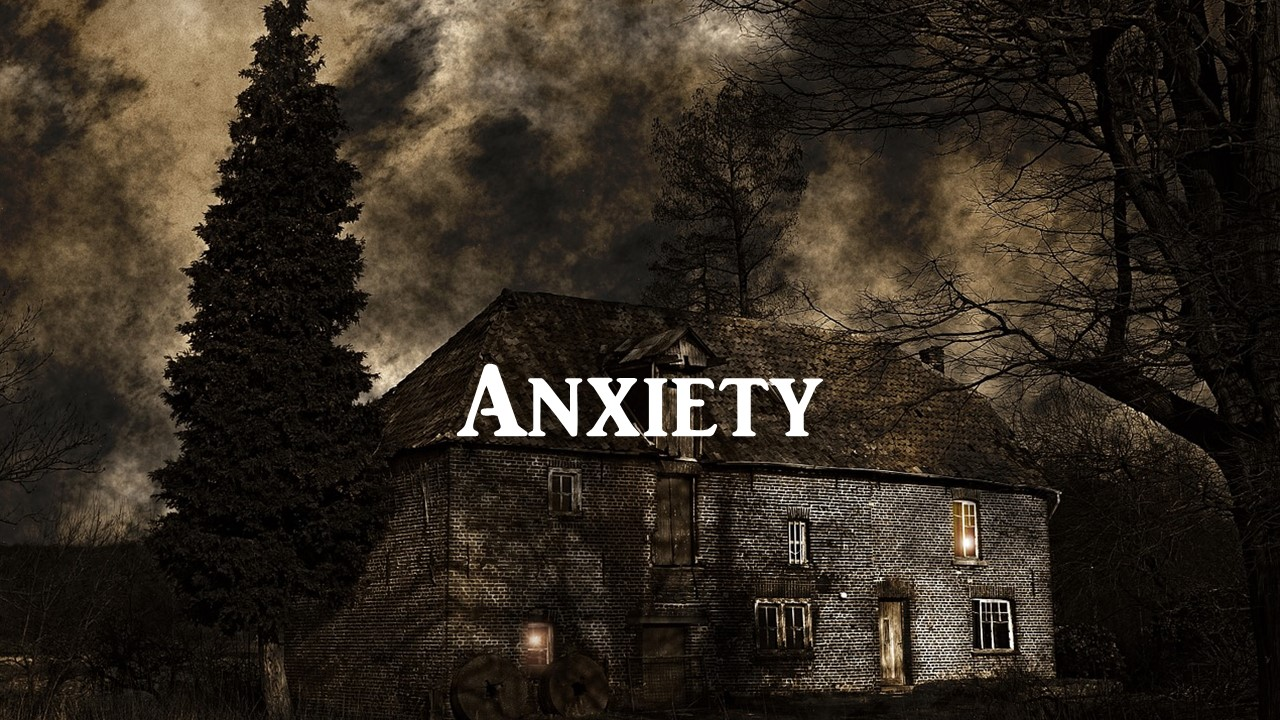 Anxiety provoking.