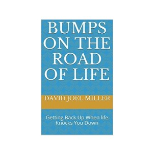 Bumps on the Road of Life.