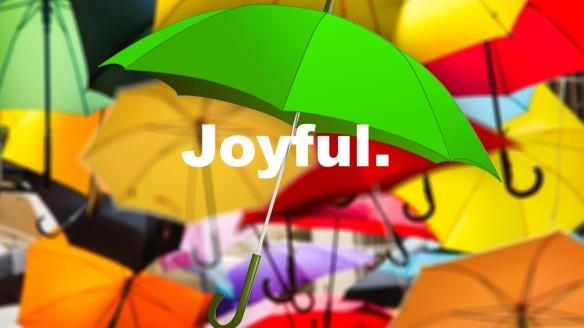 Joyful.