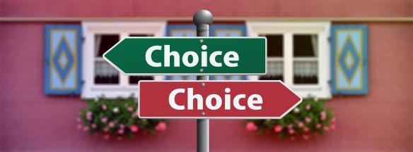 Choice.
